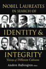 Nobel Laureates in Search of Identity and Integrity: Voices of Different Cultures by Anders Hallengren (Paperback, 2005)