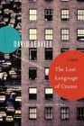 The Lost Language of Cranes by David Leavitt (Paperback / softback, 2014)