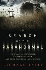 In Search of the Paranormal: The Hammer House Murder, Ghosts of the Clink, and O