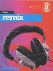 How to Remix by Tim Prochak (Paperback, 2001)