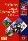 Pub Walks for Motorists: Northamptonshire, Cambridgeshire, Leicestershire and Rutland by Martin Hall (Paperback, 2005)