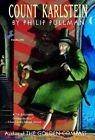Count Karlstein by Pullman Philip 9780375803482