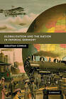 Globalisation and the Nation in Imperial Germany by Sebastian Conrad (Paperback, 2010)