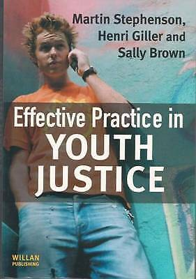 1 of 1 - Effective Practice in Youth Justice, Giller, Henri, Brown, Sally, Stephenson, Ma