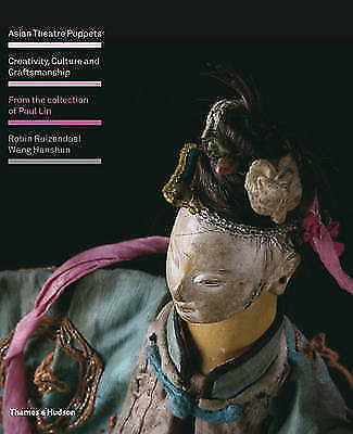 1 of 1 - Asian Theatre Puppets: Creativity, Culture and Craftsmanship: From the Collectio