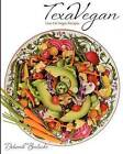 Texavegan: Low-Fat Vegan Recipes by Deborah Brutsche (Paperback / softback, 2013)