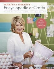 Martha Stewart's Encyclopedia of Crafts: An A-to-Z Guide with Detailed Instructi