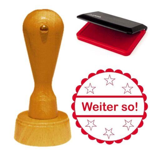 Stempel « WEITER SO » Lehrerstempel Bürostempel Chef Boss Firma Büro Schule Lob
