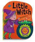 Spooky Sounds: Little Witch by Pan Macmillan (Hardback, 2010)