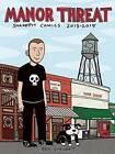 Manor Threat: Snakepit Comics 2013-2015 by Ben Snakepit (Paperback, 2016)