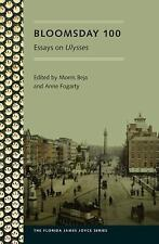 Florida James Joyce: Bloomsday 100 : Essays on Ulysses by Morris Beja and...