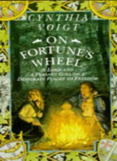 On Fortune's Wheel,Cynthia Voigt