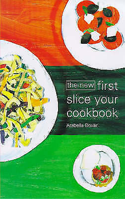 (Good)-The New First Slice Your Cookbook (Hardcover)-Boxer, Arabella-1898697930