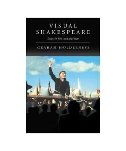 Graham-Holderness-034-Visual-Shakespeare-Essays-in-Film-and-Television-034