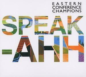 Eastern Conference Champions - Speak-Ahh (Digipac) /5