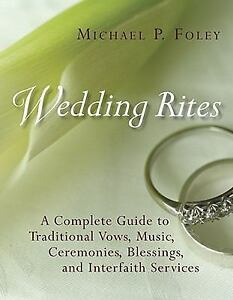 Wedding-Rites-A-Complete-Guide-to-Traditional-Vows-Music-Ceremonies-Blessing
