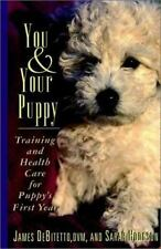 You and Your Puppy: Training and Health Care For Puppy's First Year (Howell