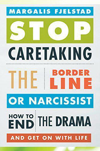 Pare Caretaking The Borderline o Narcissist: How To Extremo el Drama y Get On Wi