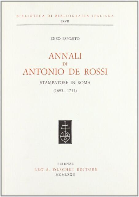 Annali di Antonio De Rossi stampatore in Roma (1695-1755)