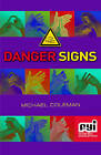 Danger Signs by Michael Coleman (Paperback, 2010)