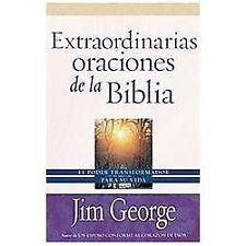 Extraordinarias Oraciones de la Biblia by Jim George (2013, Paperback)