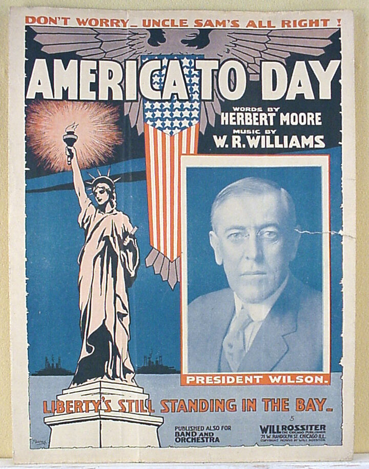 AMERICA TO-DAY w/ WOODROW WILSON PHOTO COVER (1917) - LARGE FORMAT SHEET MUSIC