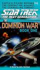 Dominion War: v. 1: Behind Enemy Lines by John Vornholt (Paperback, 1998)