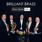 Brilliant Brass von Wien-Berlin Brass Quintett (2015)