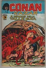 CONAN E KAZAR corno N.20  IL DEMONE DELLA VALLE BUIA  kull the conqueror thongor