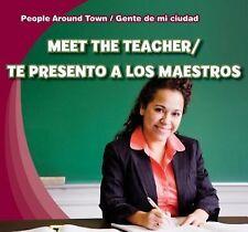 Meet the Teacher / Te presento a los maestros (People Around Town / Ge-ExLibrary
