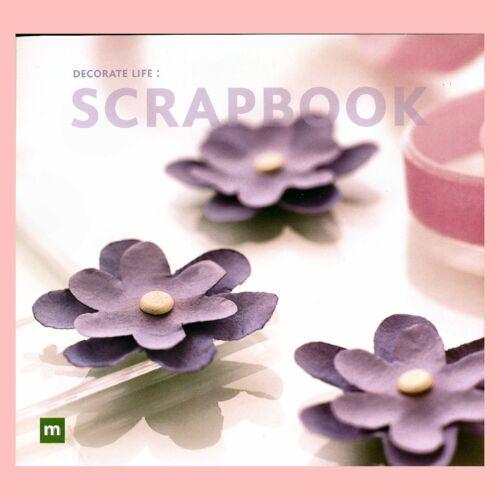Making Memories - Decorate Life: SCRAPBOOK Craft Book