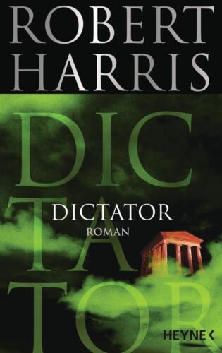 1 von 1 - Dictator von Robert Harris (2017, Klappenbroschur)