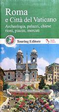 Roma e Città del Vaticano. Guide Verdi d'Italia - Ed.Touring 2015 -viaggi