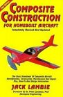 Composite Construction for Homebuilt Aircraft by Jack Lambie (Paperback)