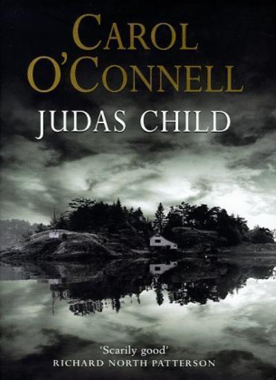Judas Child,Carol O'Connell- 9780091801946
