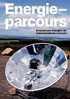 Energieparcours by Peter Glasstetter (Paperback / softback, 2012)