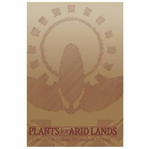 Plants for Arid Lands (1989, Paperback)