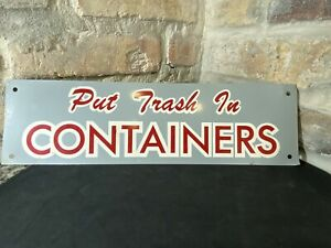 1960s-Vintage-Original-Tin-Metal-Sign-Put-Trash-In-Containers-Litter-Garbage