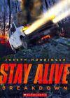 Stay Alive #3 Breakdown by Joseph Monninger 9780545563550 Paperback 2014