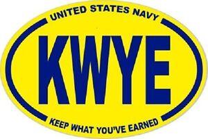 3-X-4-5-OVAL-USN-KWYE-KEEP-WHAT-YOU-039-VE-EARNED-STICKER