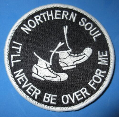 Northern Soul It/'ll Never Be Over For Me Circle Black And Grey Embroidered Patch
