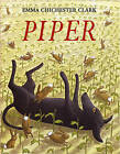 Piper by Emma Chichester Clark (Paperback, 2005)