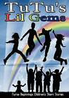 Tutu's Lil Gems by Lil Gems (Paperback / softback, 2012)
