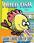 Cannabis Coloring Book for Adults: Fried Fish by Mary Jay (Paperback / softback, 2015)