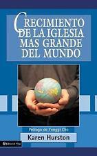 (New) Crecimiento de la Iglesia Mas Grande del Mundo by Karen Hurston