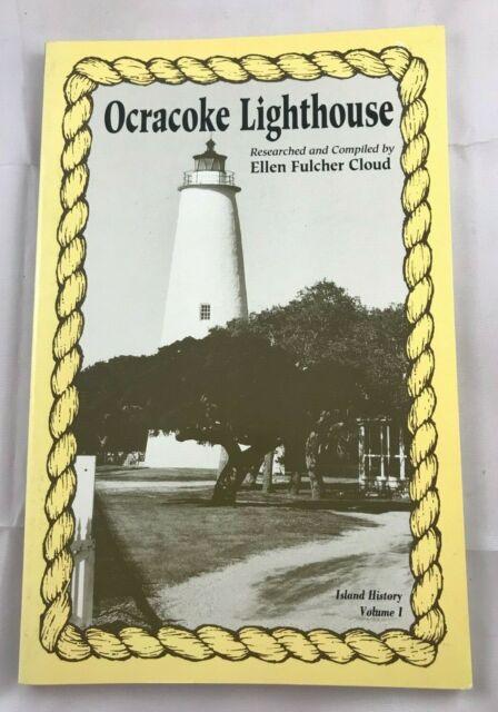 Island History: Ocracoke Lighthouse  1993  PB Ellen Fulcher Cloud rare