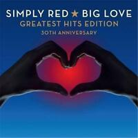 SIMPLY RED Big Love Greatest Hits Edition 30th Annversary 2CD BRAND NEW