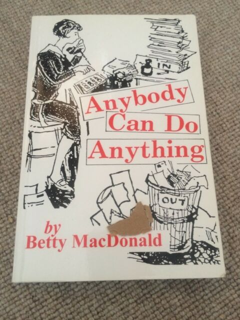 Betty MacDonald ANYBODY CAN DO ANYTHING 1991 paperback George Mann reissue VG+