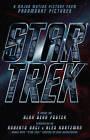 Star Trek : Film Tie-in Novelization by Alan Dean Foster (Paperback, 2009)