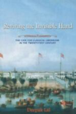 Reviving the Invisible Hand : The Case for Classical Liberalism in the...
